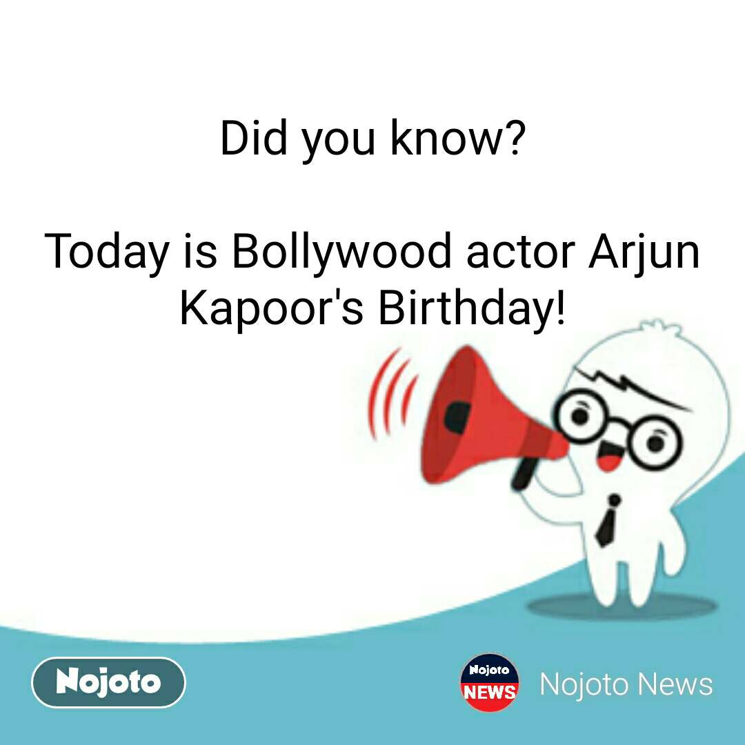Did you know?  Today is Bollywood actor Arjun Kapoor's Birthday!