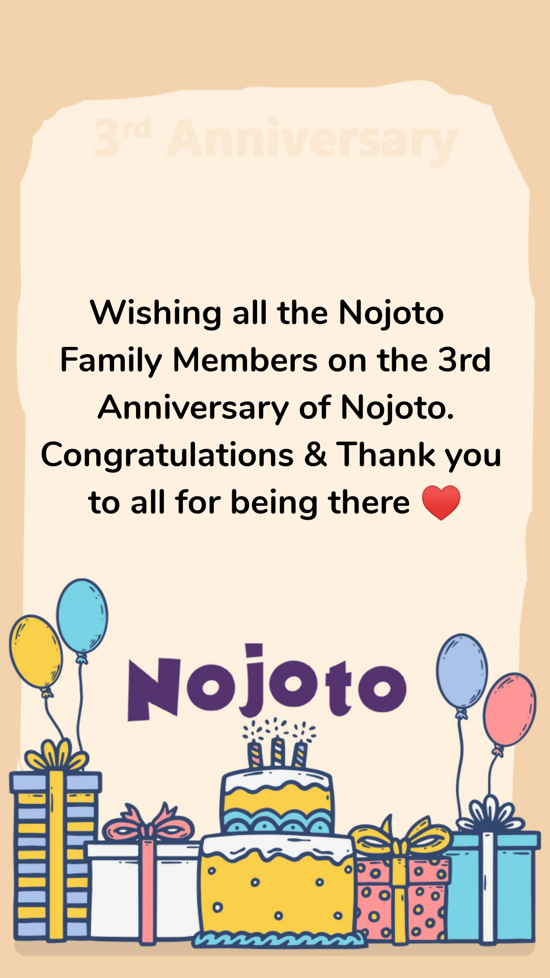 Wishing all the Nojoto   Family Members on the 3rd Anniversary of Nojoto. Congratulations & Thank you  to all for being there ♥️
