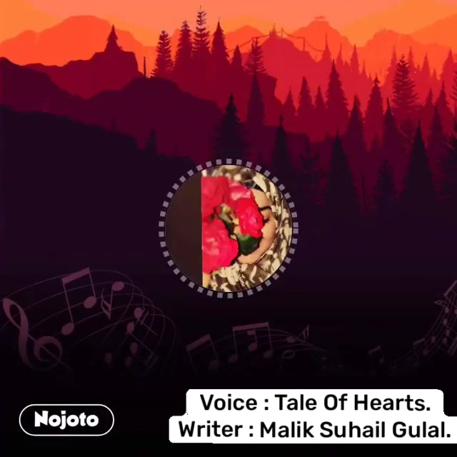 Voice : Tales Of Hearts. Writer : Malik Suhail Gulal. Voice : Tale Of Hearts. Writer : Malik Suhail Gulal.