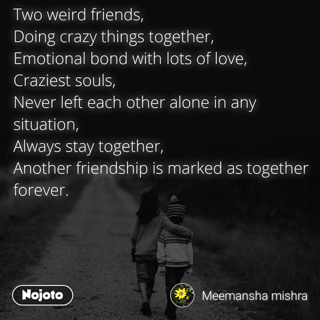 Two weird friends, Doing crazy things together, E | English ...