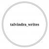 talvindra_writes और कितना इंतज़ार करें हम तुम्हारा अब तो दर्द की इंतहा भी गुजर गयी