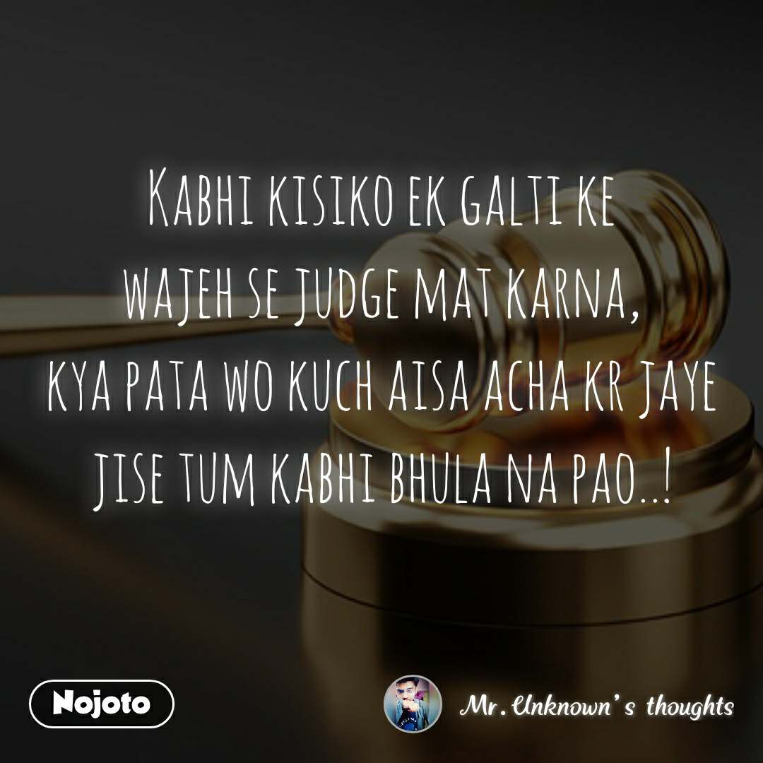 kabhi kisiko ek galti ke wajeh se judge mat karna bahasa indone