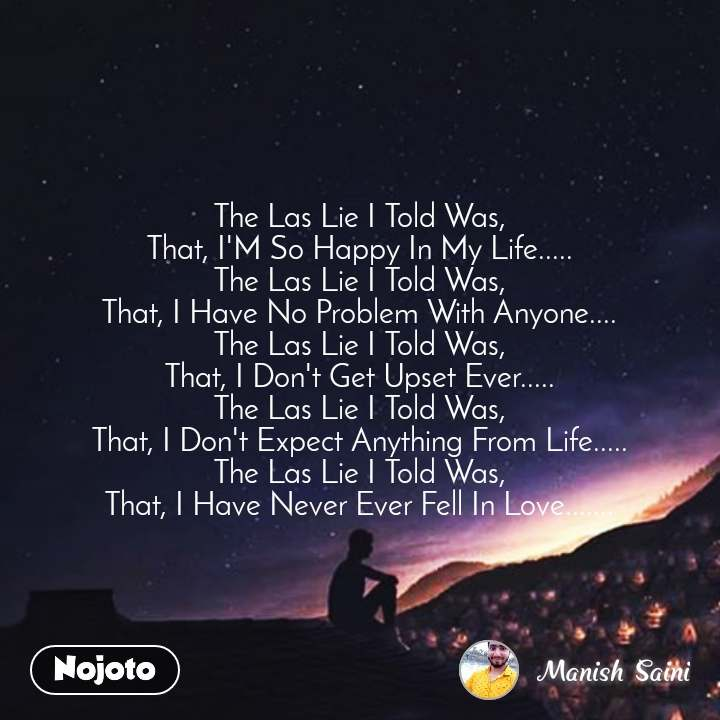 Night sms quotes messages in hindi The Las Lie I | Nojoto