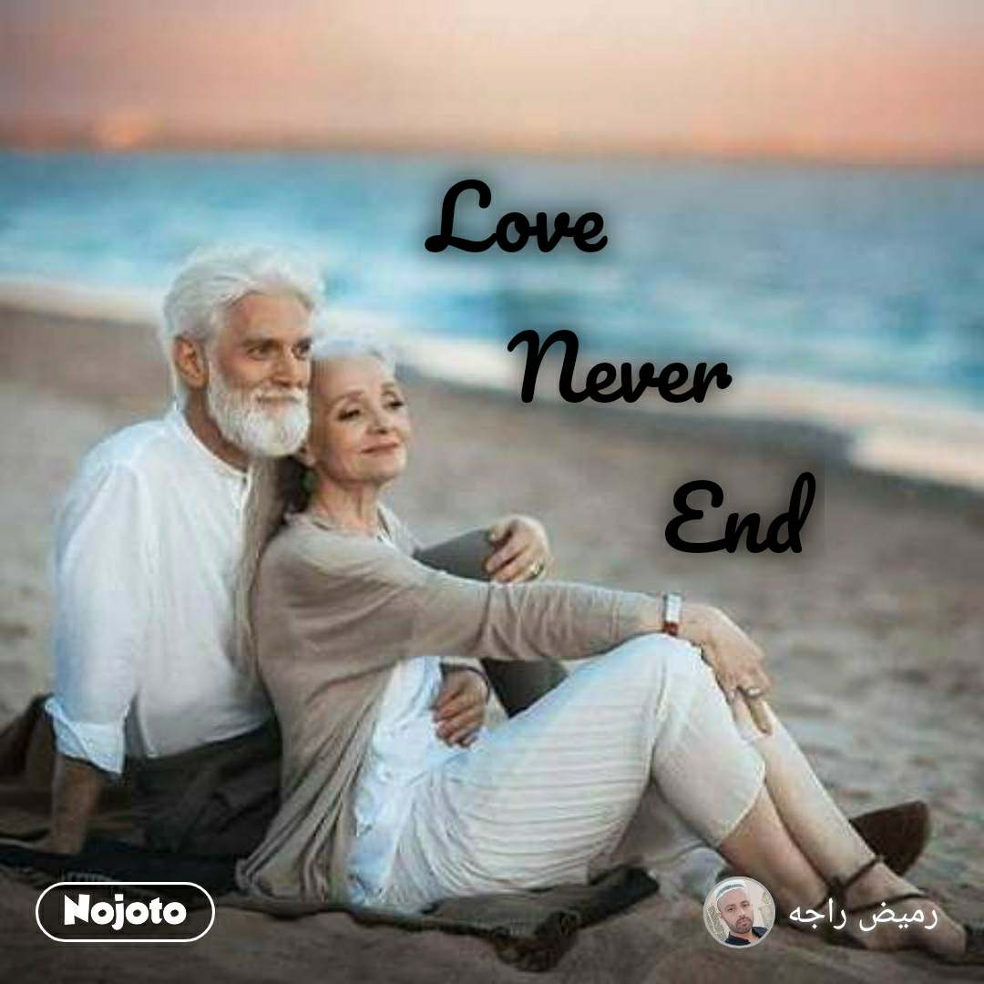 Love          Never                   End