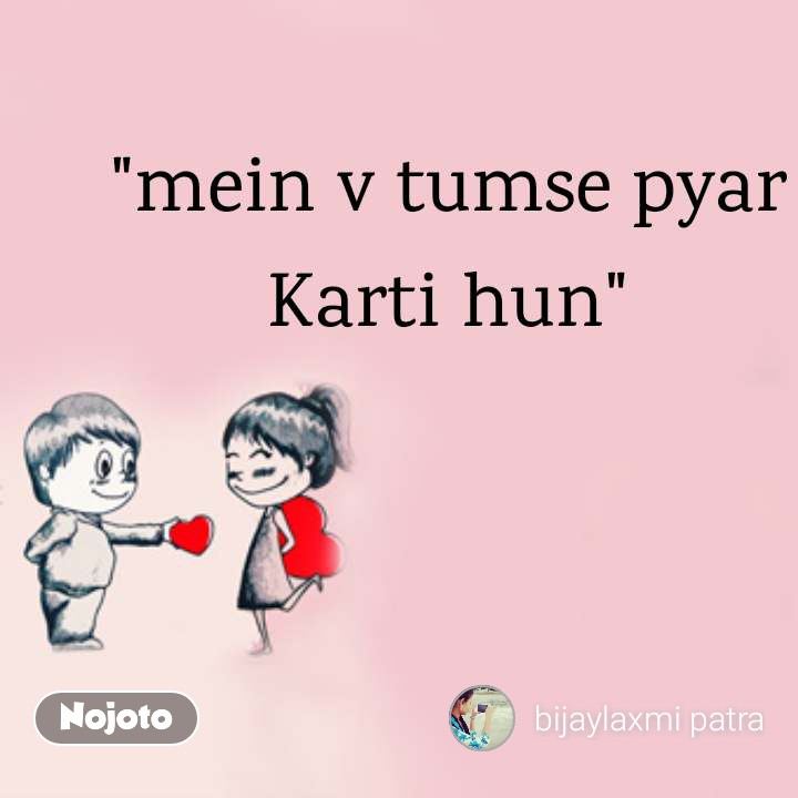 "Best love quotes and beautiful images ""mein v tumse pyar Karti hun"""