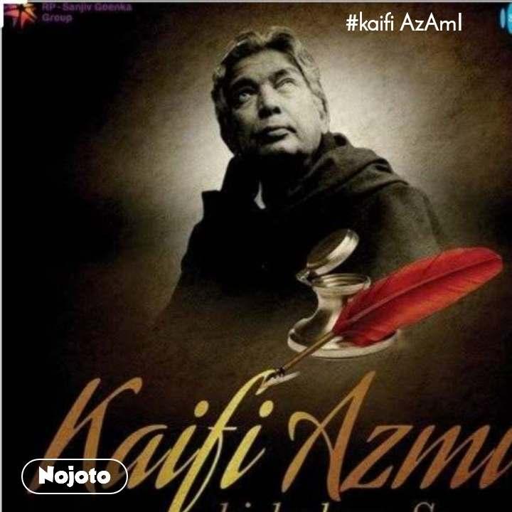 #kaifi AzAmI