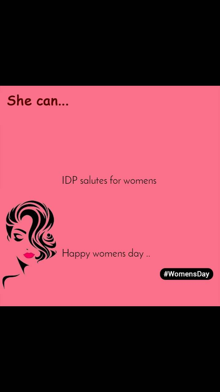 Womensday     IDP salutes for womens       Happy womens day ..