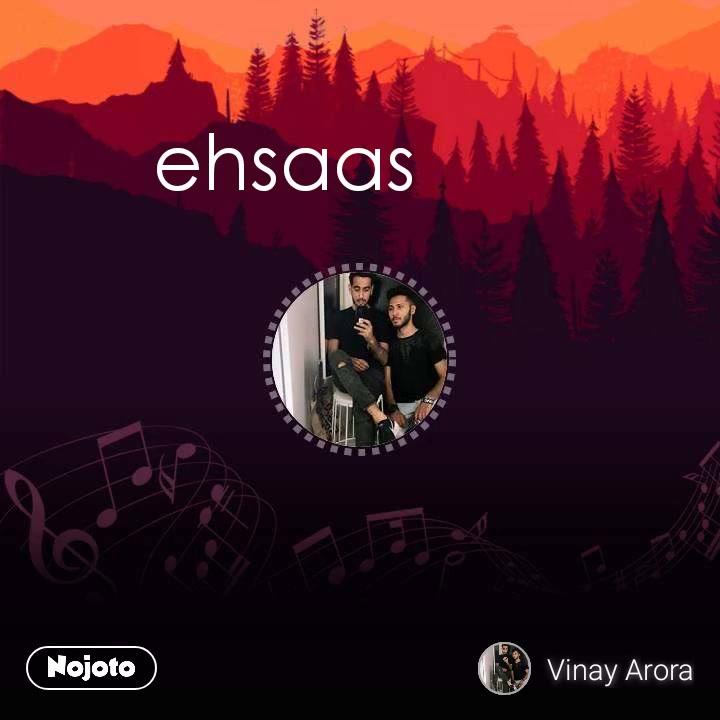 ehsaas