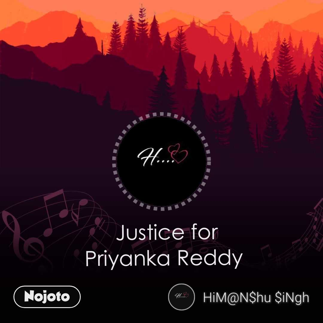 Justice for Priyanka Reddy