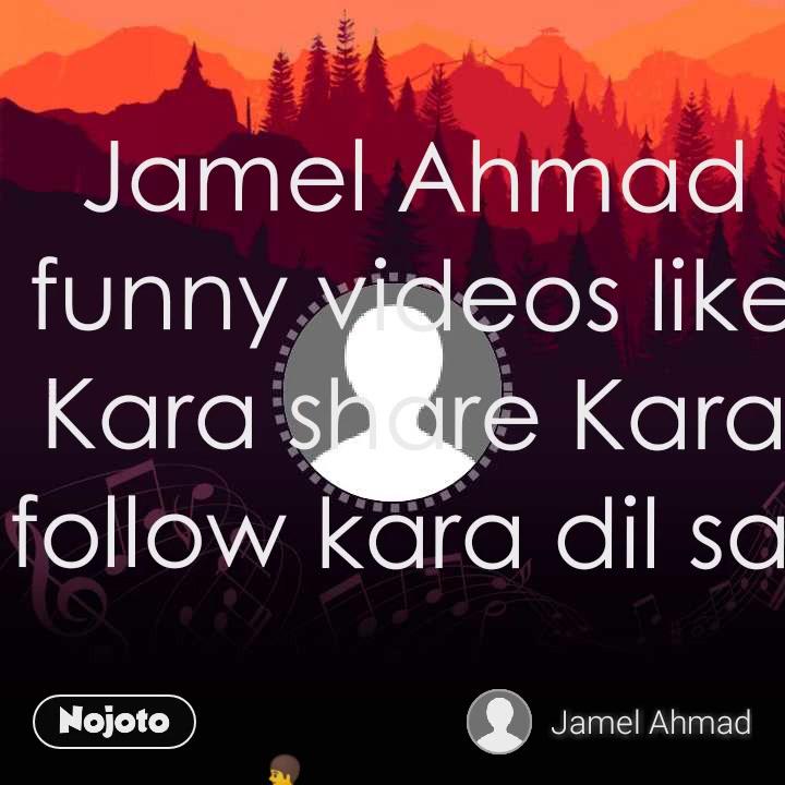 🚶 Jamel Ahmad funny videos like Kara share Kara follow kara dil sa