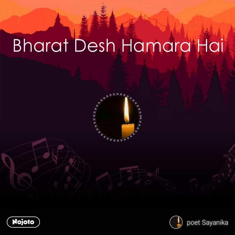 Bharat Desh Hamara Hai
