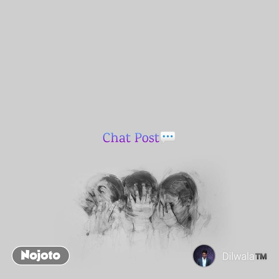 Chat Post💬