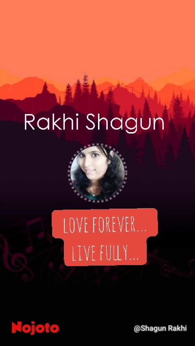 love forever... live fully... Rakhi Shagun