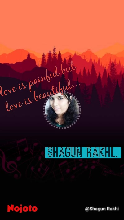 love is painful but love is beautiful... Shagun Rakhi..