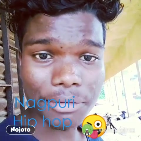Nagpuri Hip hop  😜