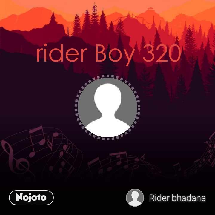 rider Boy 320