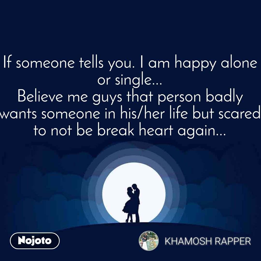 Happy to am single i be 46 Reasons