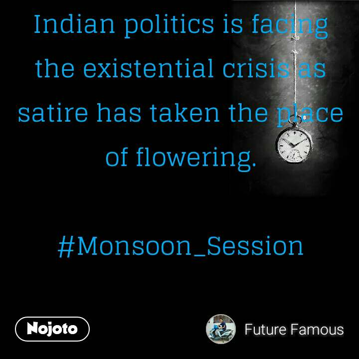 Indian Politics Is Facing The Existential Crisis A English Quote