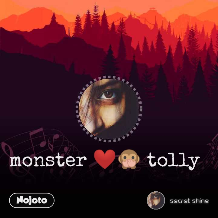 monster ❤️🙊 tolly
