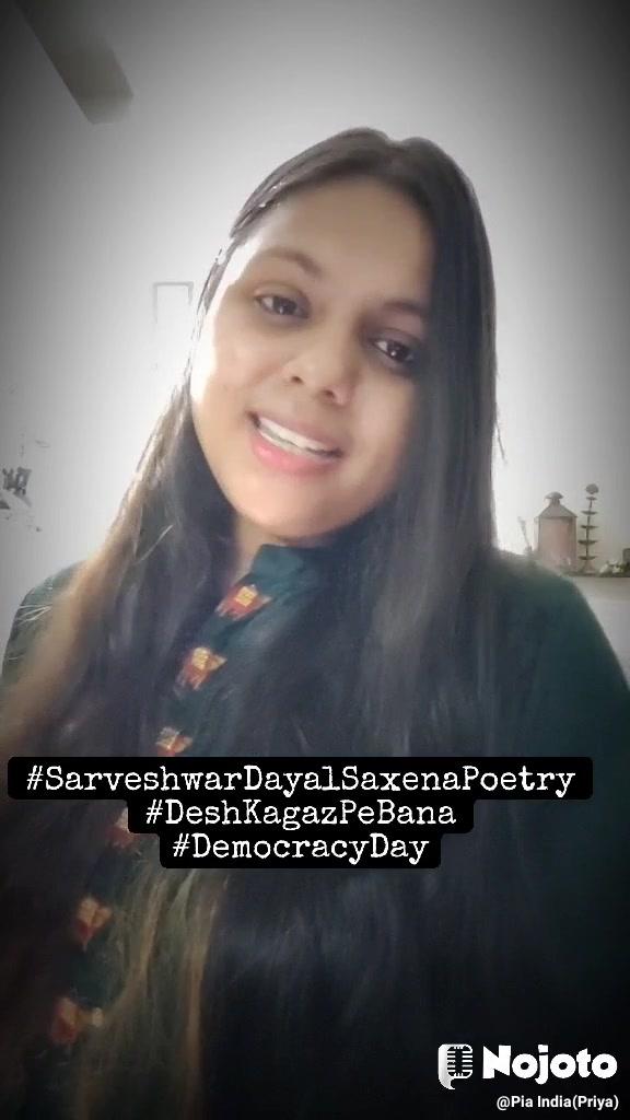 #SarveshwarDayalSaxenaPoetry #DeshKagazPeBana #DemocracyDay