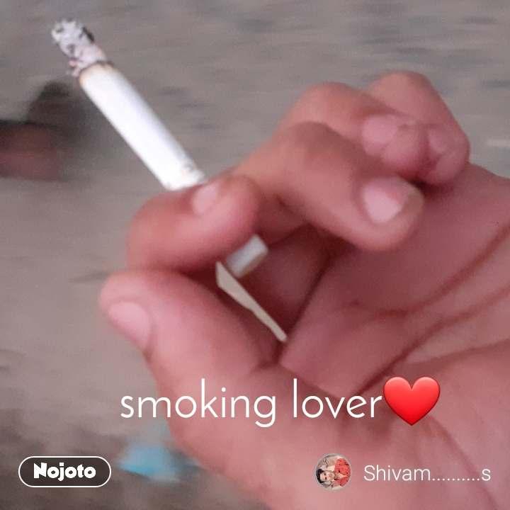 smoking lover❤