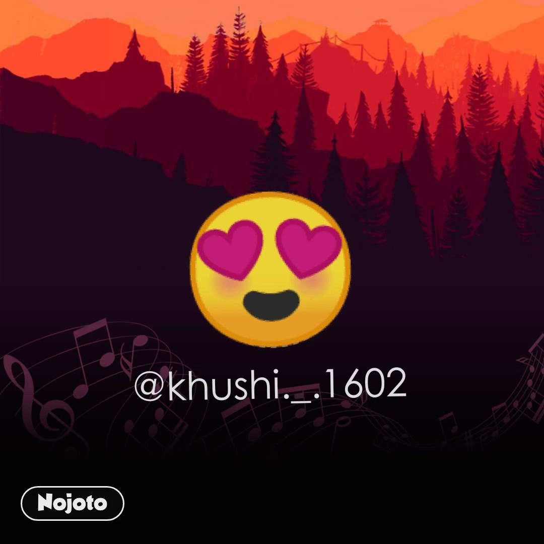 😍 @khushi._.1602