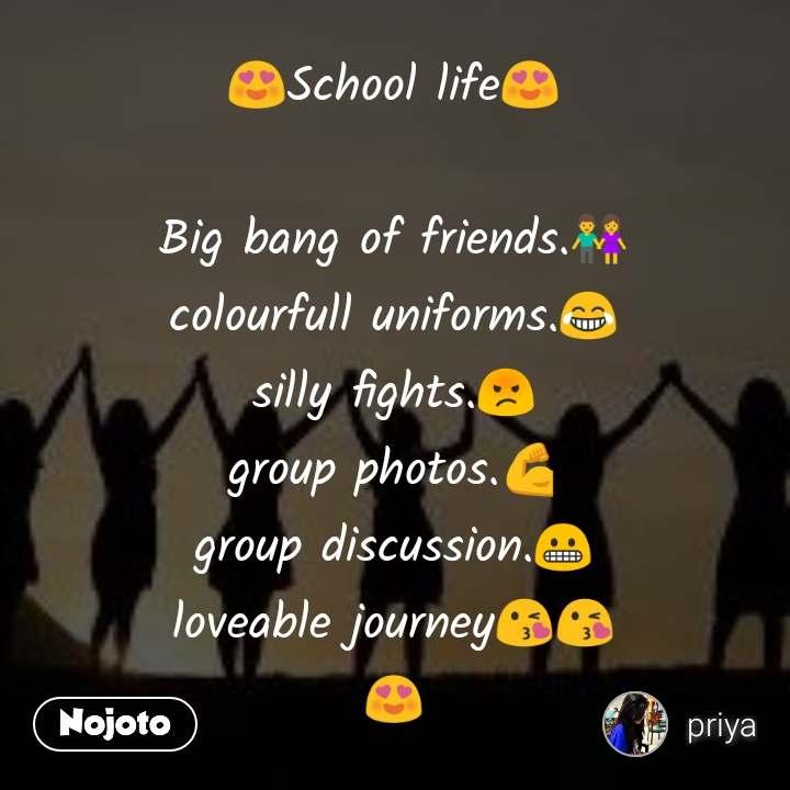 😍school life😍 big bang of friends 👫 colourfull un english