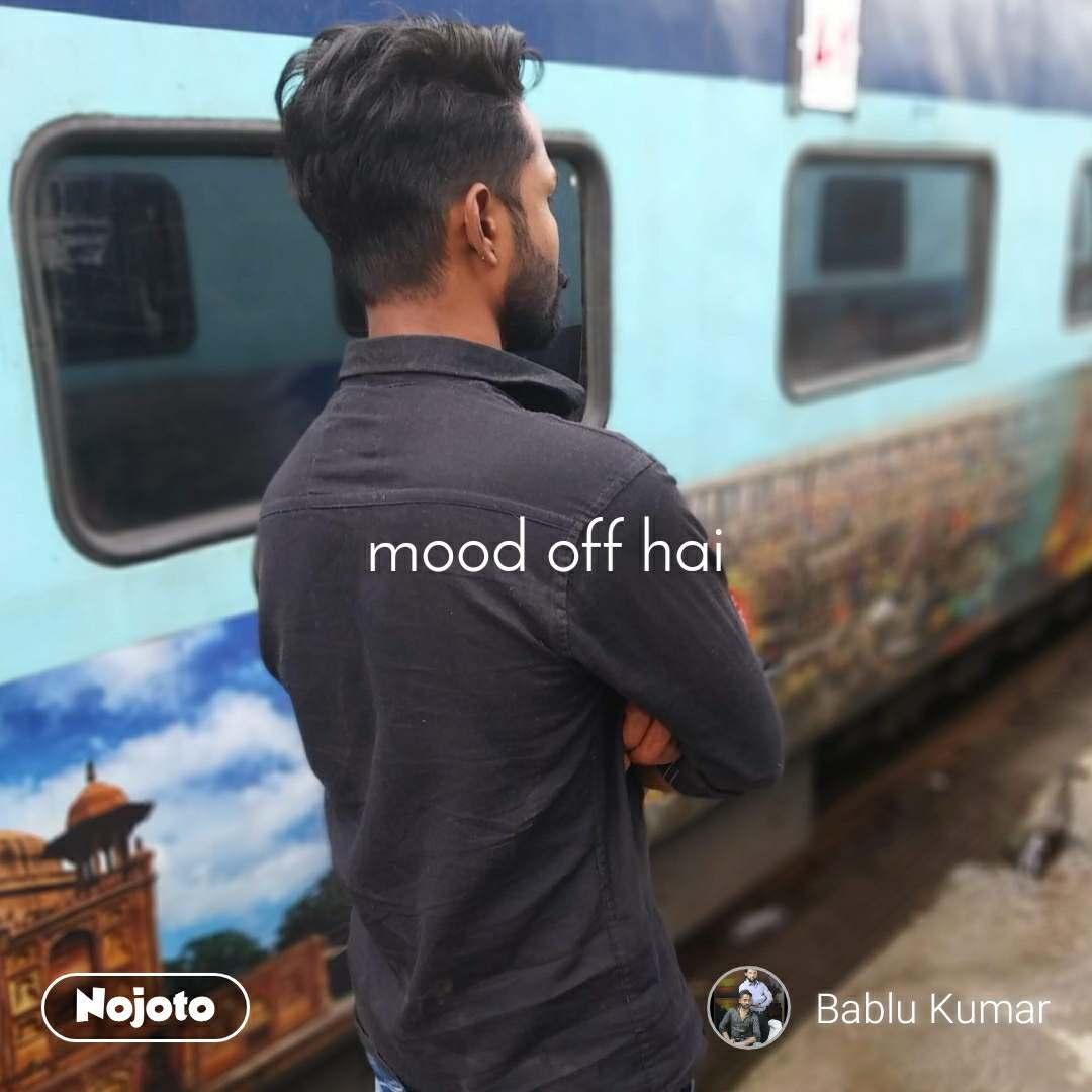 mood off hai
