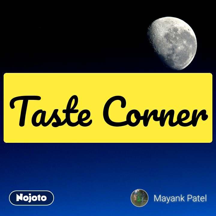 Taste Corner