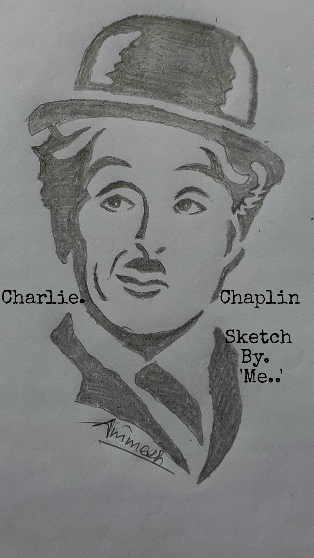 Charlie.                       Chaplin                                       Sketch                                     By.                                       'Me..'