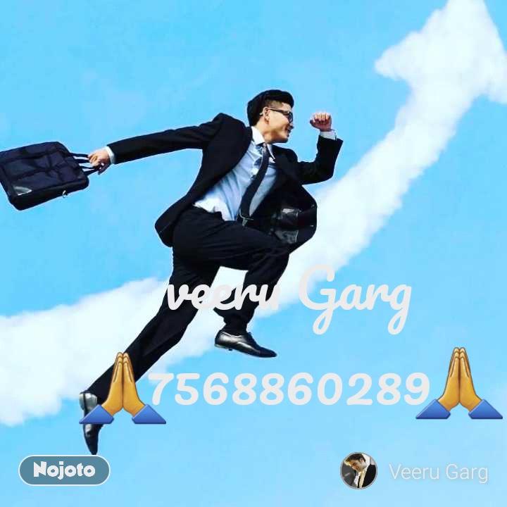 veeru Garg 7568860289 🙏 🙏