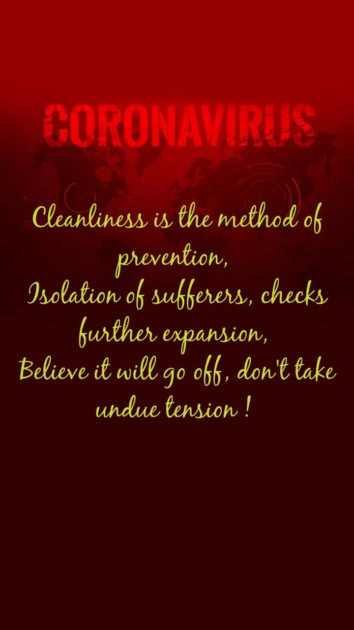 Cleanliness is the method of prevention,  Isolation of sufferers, checks further expansion,  Believe it will go off, don't take undue tension !