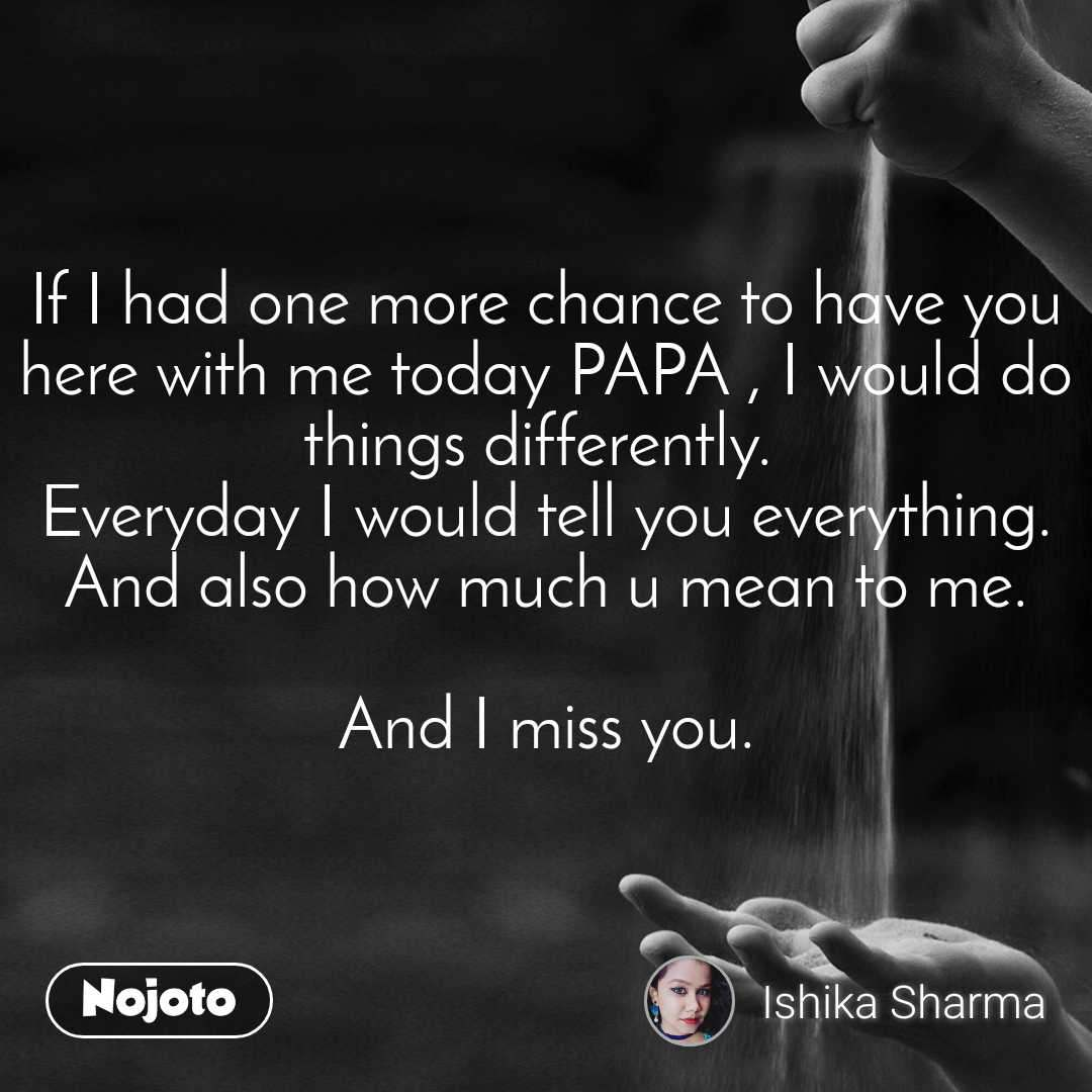 Miss You Papa Quotes In English   C Quotes Daily