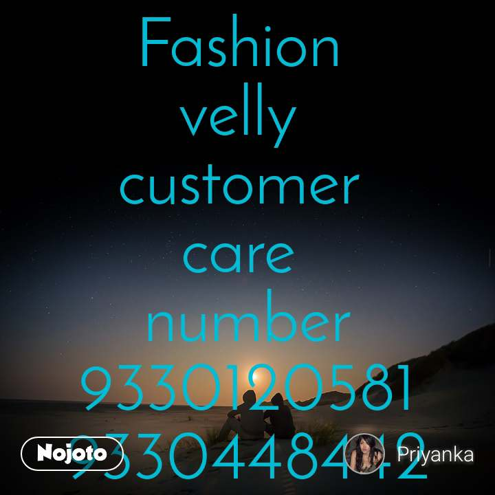 Fashion  velly  customer  care  number 9330120581 9330448442