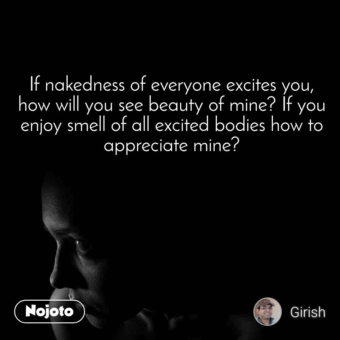 If nakedness of everyone excites you, how will you | English ...