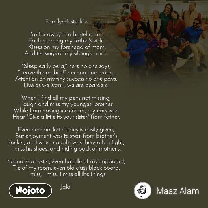 family hostel life i m far away in a hostel room english poem