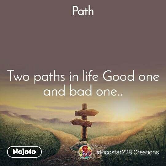 2 Paths Good And Bad