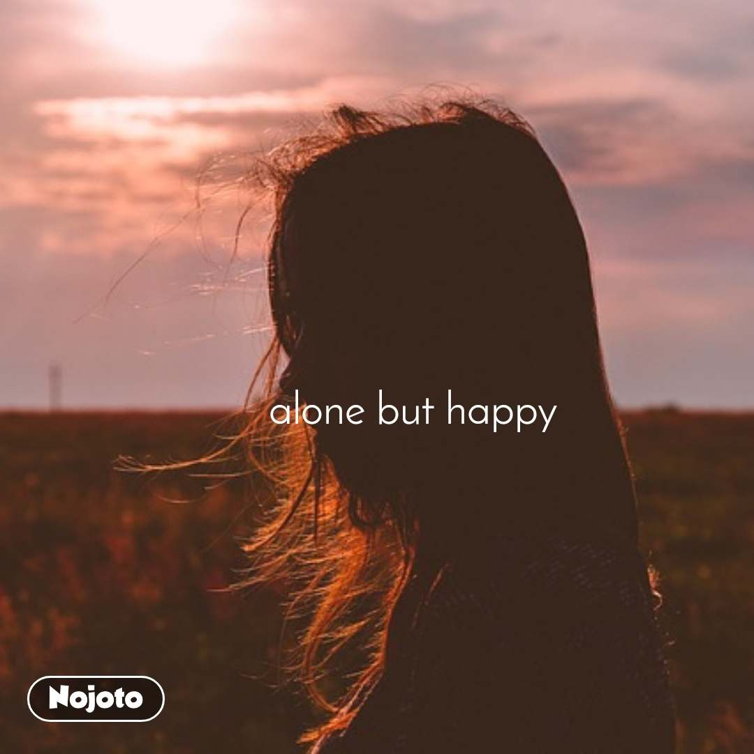 Download Alone But Happ Status Shayari Quotes Nojoto