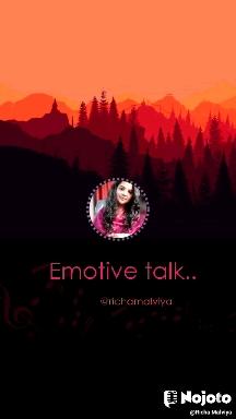 @richamalviya       Emotive talk..