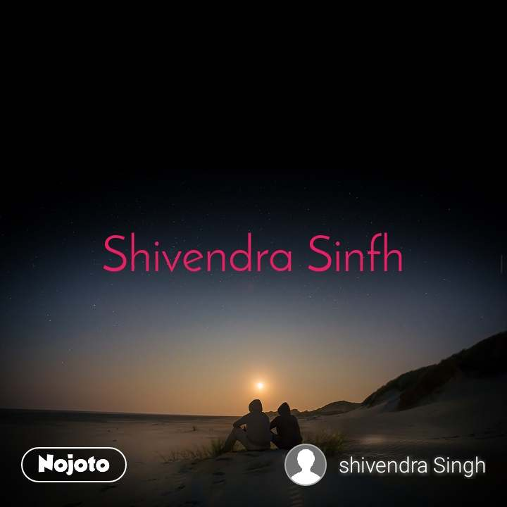Shivendra Sinfh