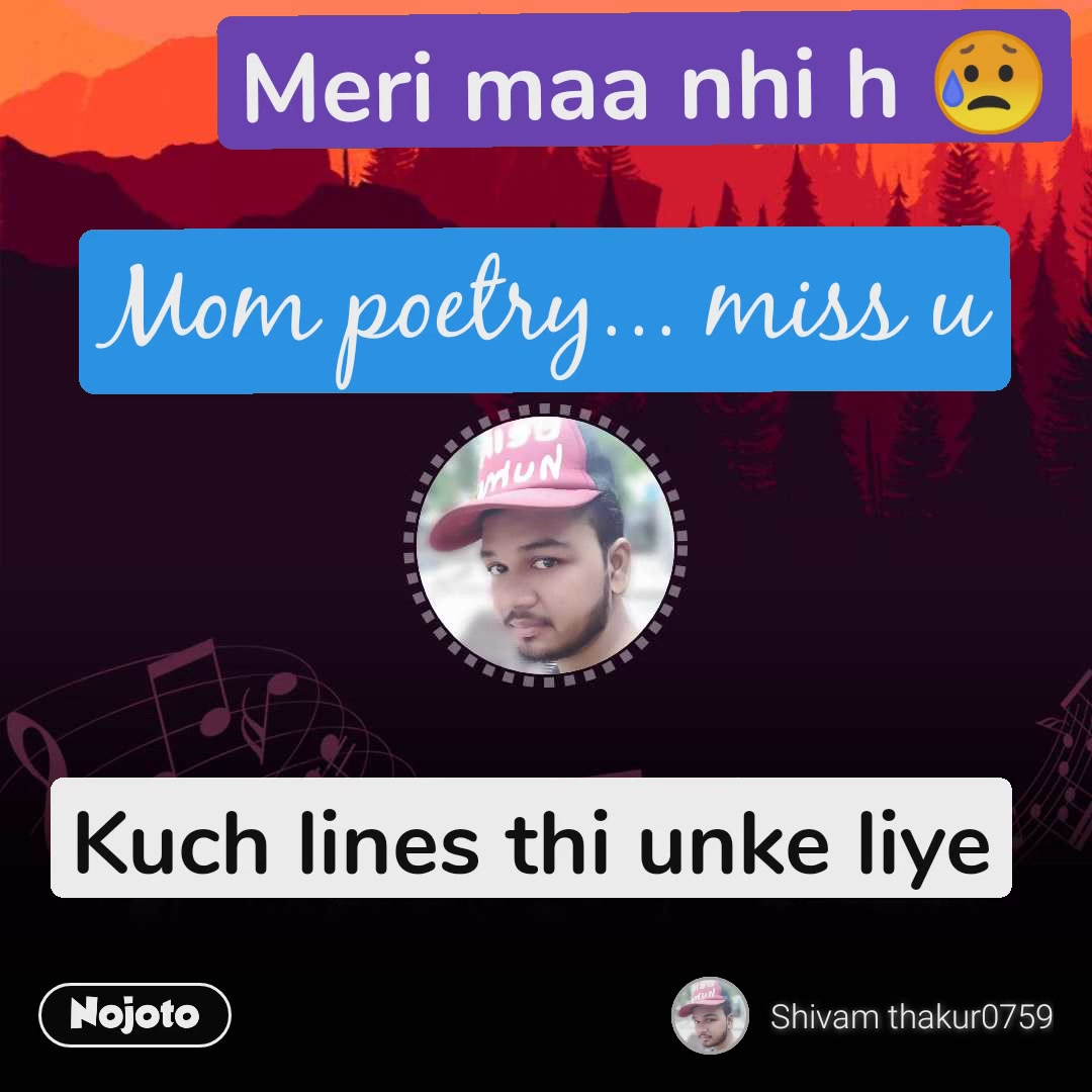 Kuch lines thi unke liye Meri maa nhi h ЁЯШе Mom poetry... miss u