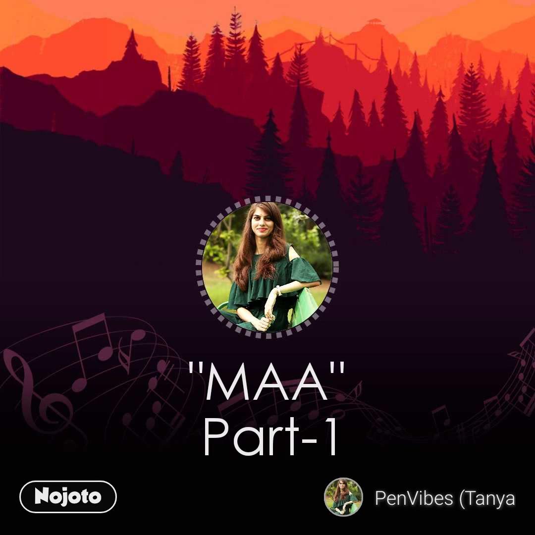 """MAA""  Part-1"