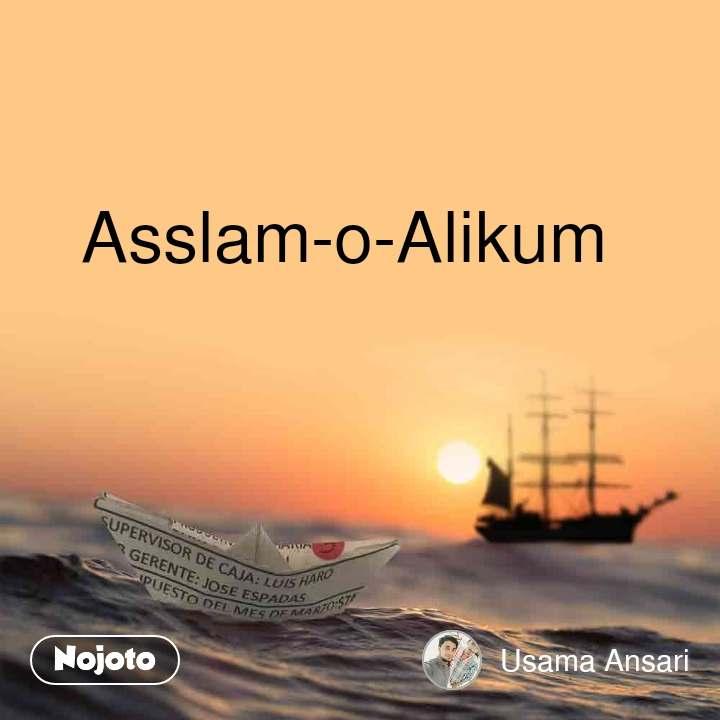 Asslam-o-Alikum