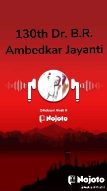 130th Dr. B.R. Ambedkar Jayanti