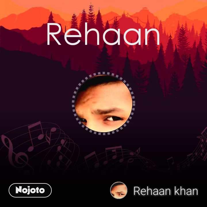 Rehaan