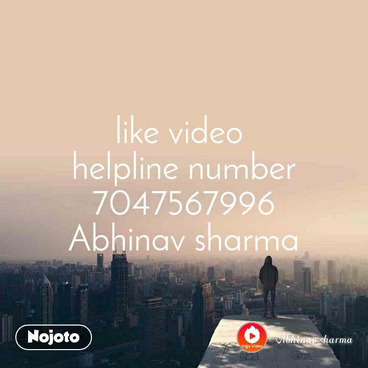 like video  helpline number 7047567996 Abhinav sharma