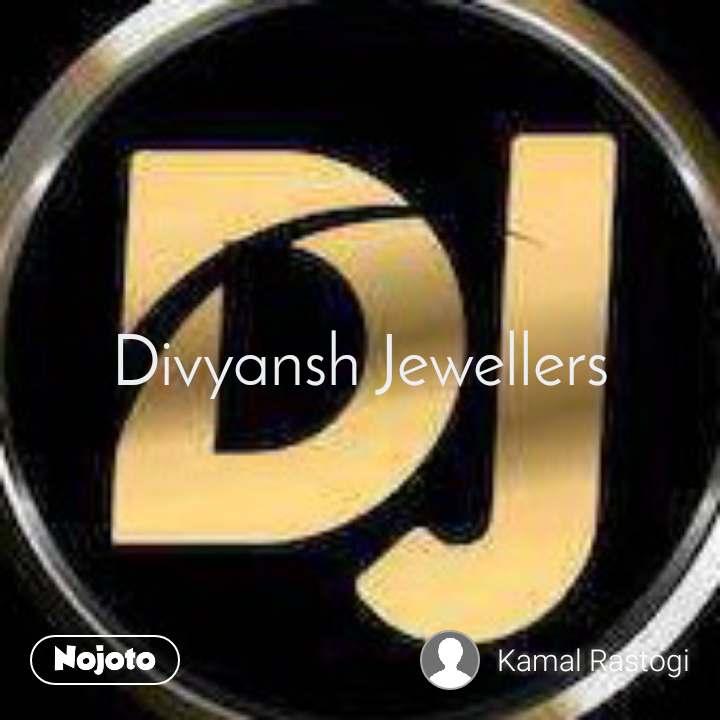 Divyansh Jewellers
