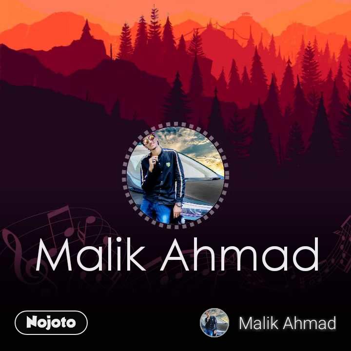Malik Ahmad