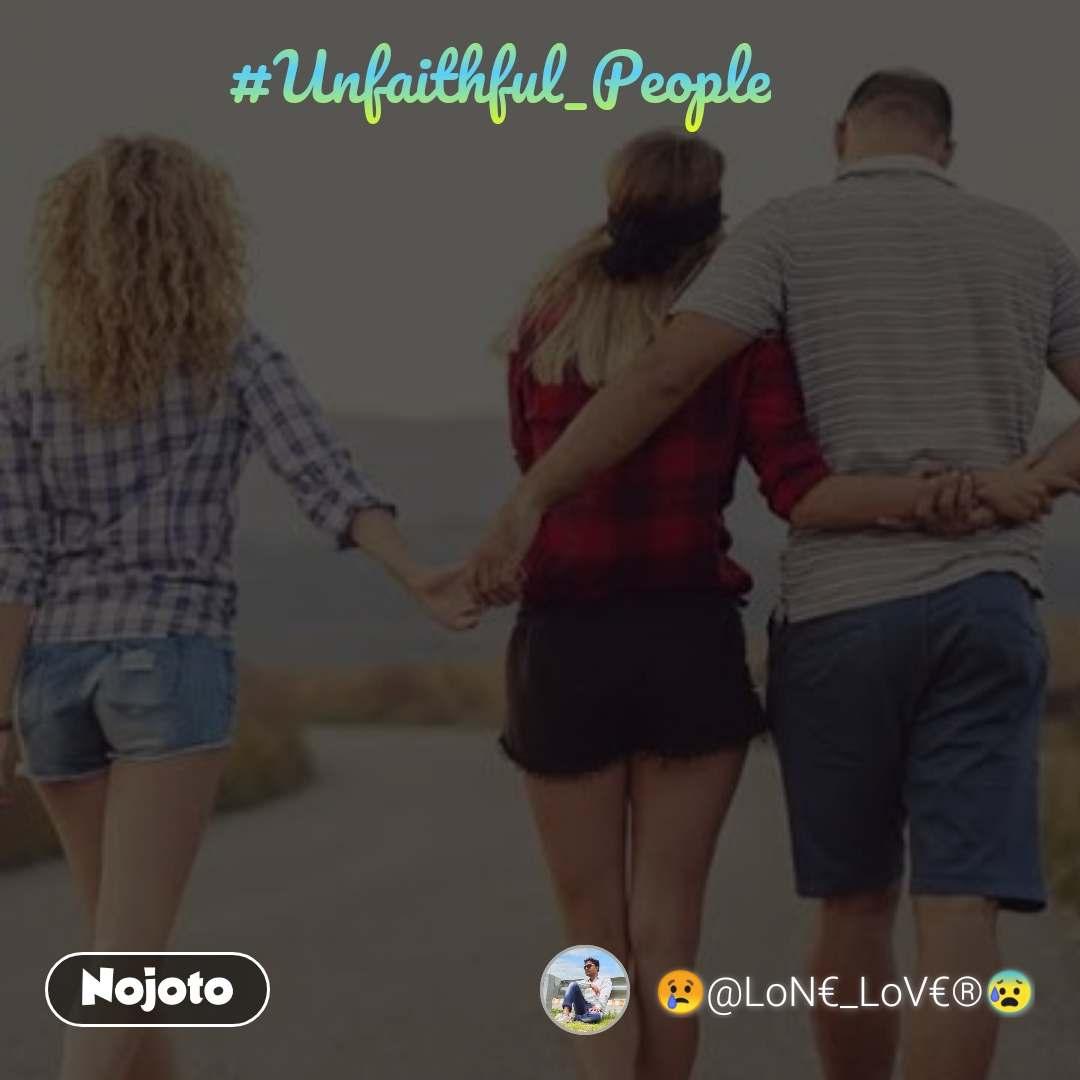 #Unfaithful_People