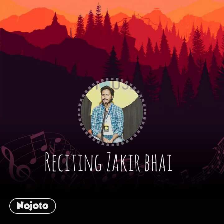 Reciting Zakir bhai